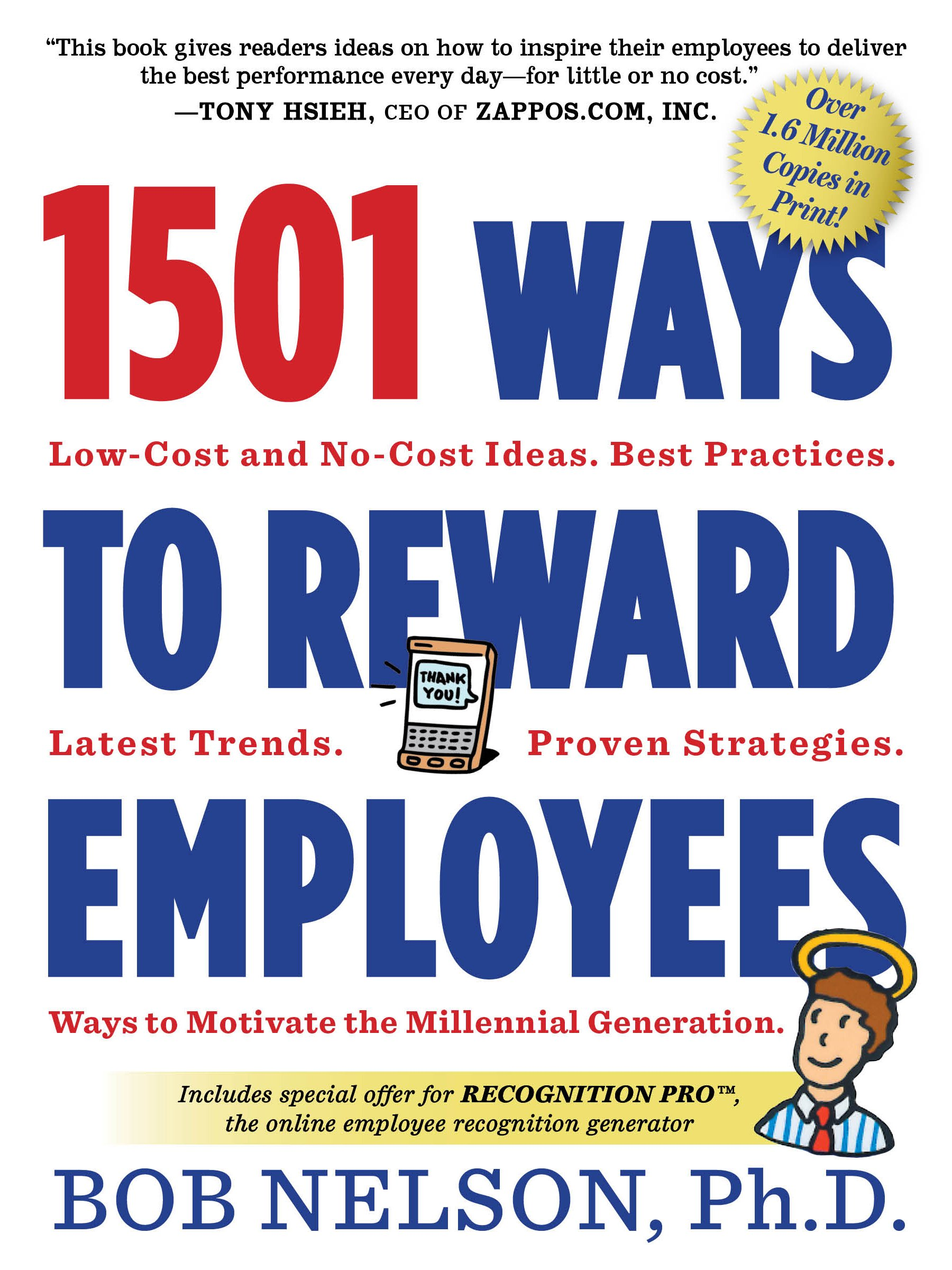 1501 ways to reward employees bob nelson phd 9780761168782 amazoncom books