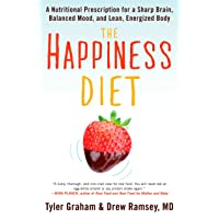 The Happiness Diet: A Nutritional Prescription for a Sharp Brain, Balanced Mood,...