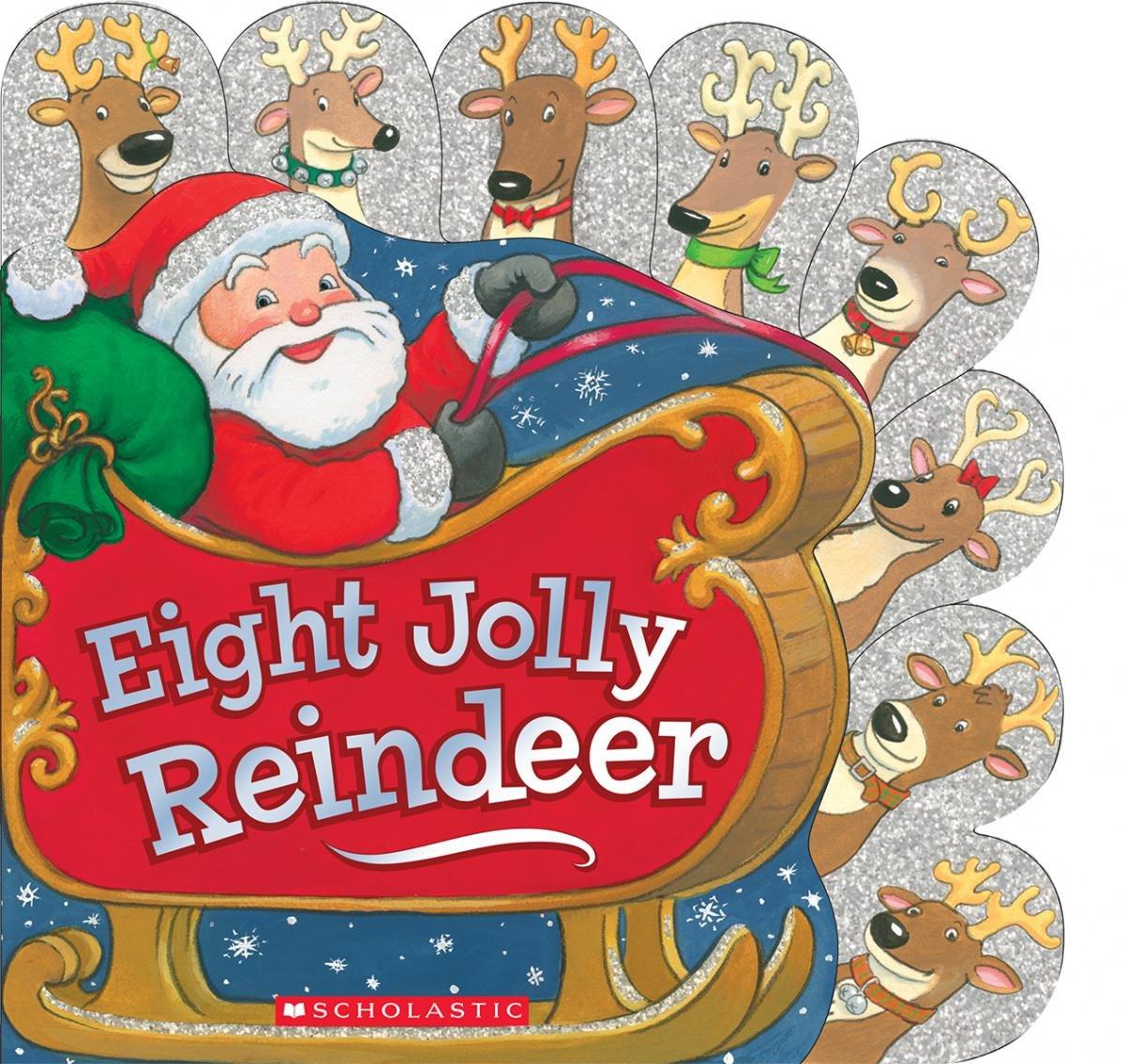 amazon com eight jolly reindeer 9780545651455 ilanit oliver