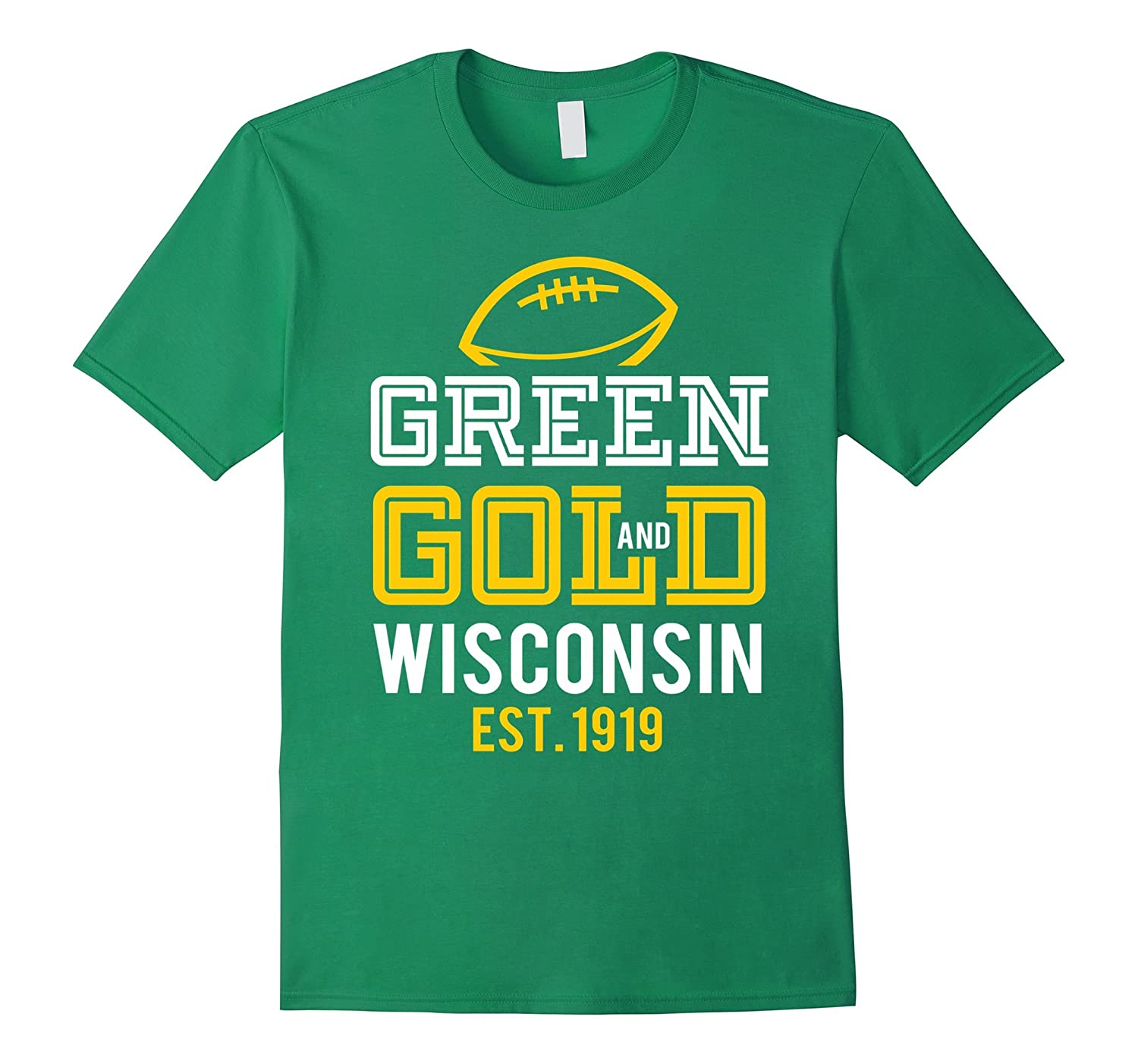 Green and Gold Wisconsin Green Bay Team Fan T Shirt-TJ