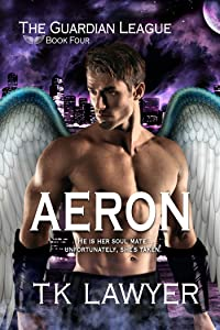 Aeron: Book Four - The Guardian League
