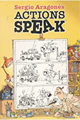 Sergio Aragones Actions Speak