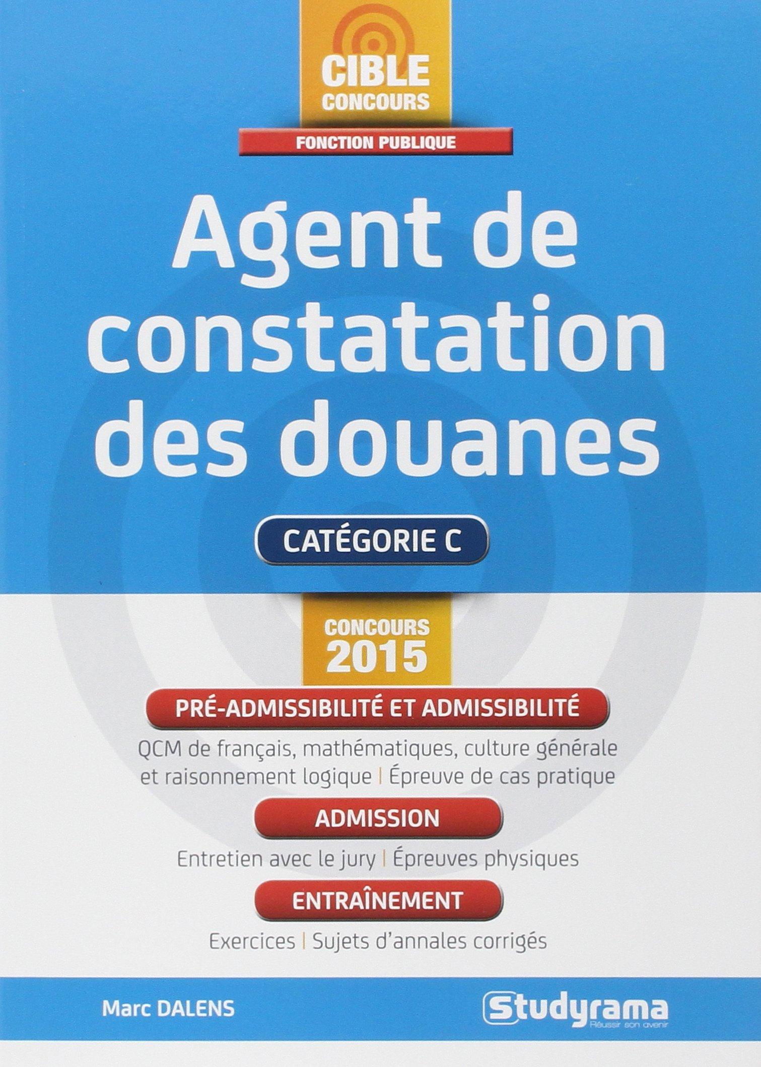 Agent de constatation des douanes (French) Paperback