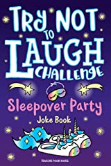 Try Not to Laugh Challenge Sleepover Party Joke Book Kindle Edition