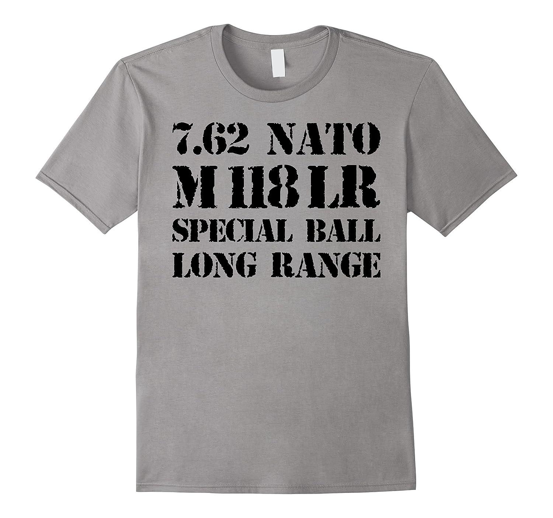 762 NATO M118 Long Range ammo t-shirt-RT