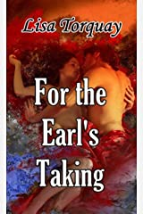 For the Earl's Taking (Inevitable Love Book 1) Kindle Edition