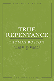 True Repentance (Vintage Puritan)