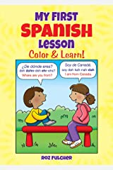 My First Spanish Lesson: Color & Learn! (Dover Children's Bilingual Coloring Book) Paperback