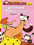 En pension ? Pas question !