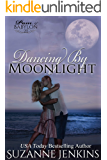 Dancing by Moonlight: Pam of Babylon #21