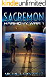Sacremon (Harmony War Series Book 1)