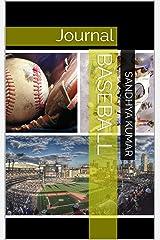 Baseball: Journal (Journal-Sports Book 4) Kindle Edition