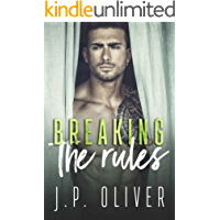 Breaking The Rules: A Forbidden Love Romance (Fighting For Love Book 4)