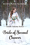 Bride of Second Chances (South Dakota Series Book 3)