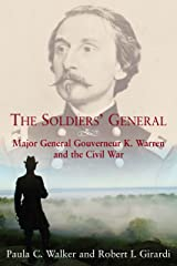 The Soldiers' General: Major General Gouverneur K. Warren and the Civil War Hardcover