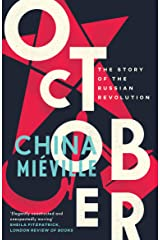 October: The Story of the Russian Revolution Kindle Edition
