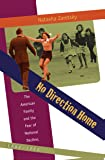 No Direction Home: The American Family and the Fear of National Decline, 1968-1980