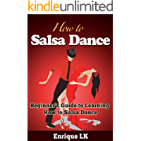 How to Salsa Dance: A Beginner's Guide to Learning How to Salsa Dance book cover