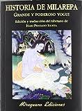 Historia de Milarepa, grande y poderoso yogui (Libros de los Malos Tiempos. Serie Mayor)