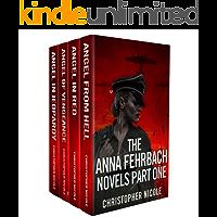The Anna Fehrbach Novels: Part One
