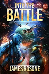 Into the Battle (Rise of the Republic Book 2) Kindle Edition