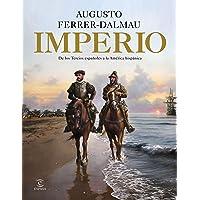 Imperio: De los tercios españoles a la América