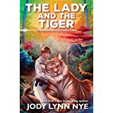 The Lady and the Tiger (Taylor's Ark Book 3)