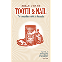 Tooth and Nail: The Story of the Rabbit in Australia