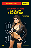 Assedio a Budapest (Segretissimo SAS) (Italian Edition)