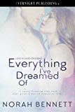 Everything I've Dreamed Of (Love in Lakes Crossing Book 2)