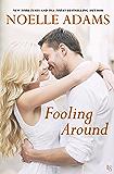 Fooling Around: A Novel