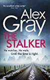 The Stalker: Book 16 in the million-copy bestselling crime series (DSI William Lorimer)