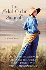 The Mail-Order Standoff: 4 Historical Stories Kindle Edition