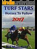 TURF STARS: Horses To Follow 2017