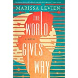 The World Gives Way: A Novel