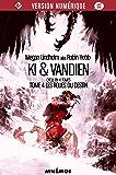 Les Roues du destin: Ki et Vandien, tome 4