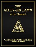 The 66 Laws of the Illuminati: The Secrets of Success (English Edition)
