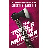 The Treble with Murder: a cozy amateur sleuth mystery (The School of Hard Rocks Mysteries Book 1)