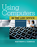 Using Computers in the Law Office (West Legal Studies)