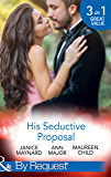 His Seductive Proposal: A Touch of Persuasion / Terms of Engagement / An Outrageous Proposal (Mills & Boon By Request)