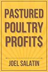 Pastured Poultry Profit$ Kindle Edition