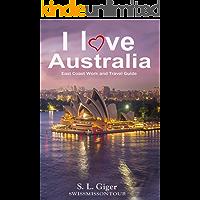 I love East Coast Australia: East Coast Australia Work and Travel Guide