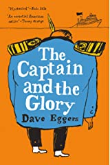 The Captain and the Glory: An Entertainment Hardcover