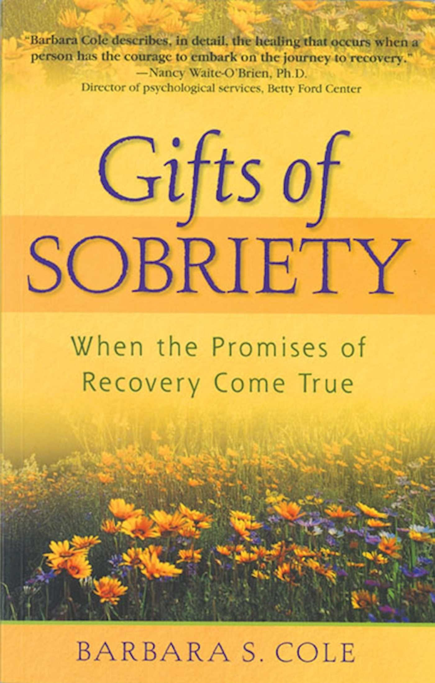 Gifts of Sobriety: When the Promises of Recovery Come True pdf epub
