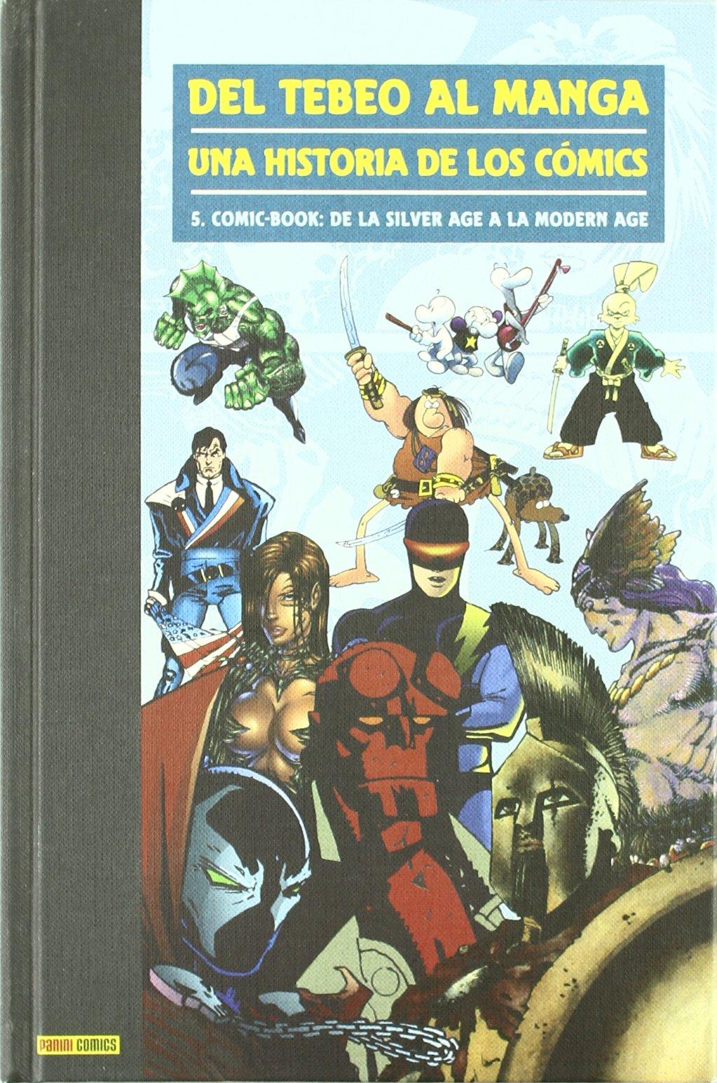 Del Tebeo Al Manga. Una Historia De Los Cómics 5. Comic-Book: De ...