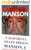 CHARLES MANSON: Helter Skelter: The True Story of Charles Manson, America's Most Deranged Psychopath
