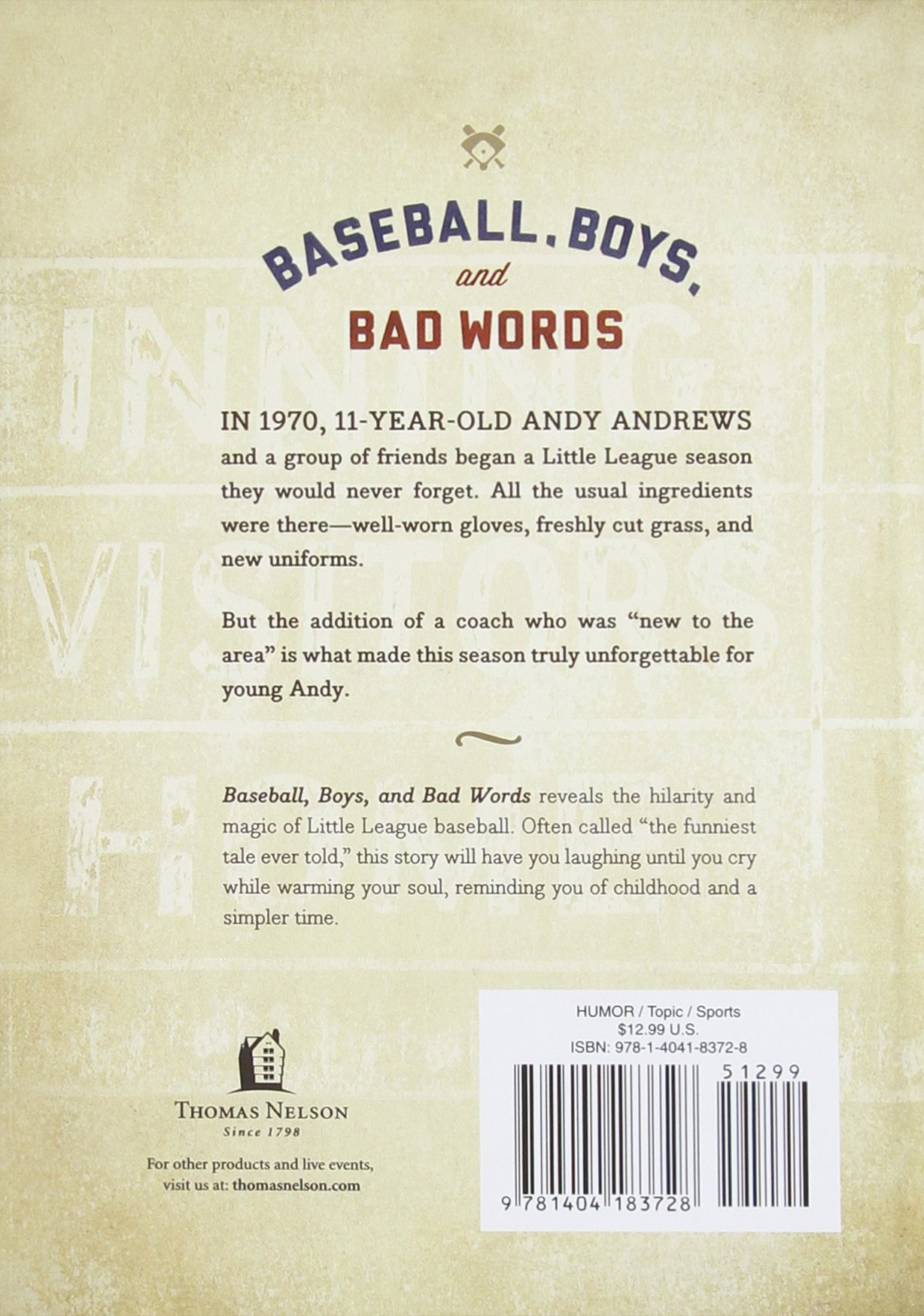 Baseball Boys And Bad Words Andy Andrews 8937485909868 Amazon
