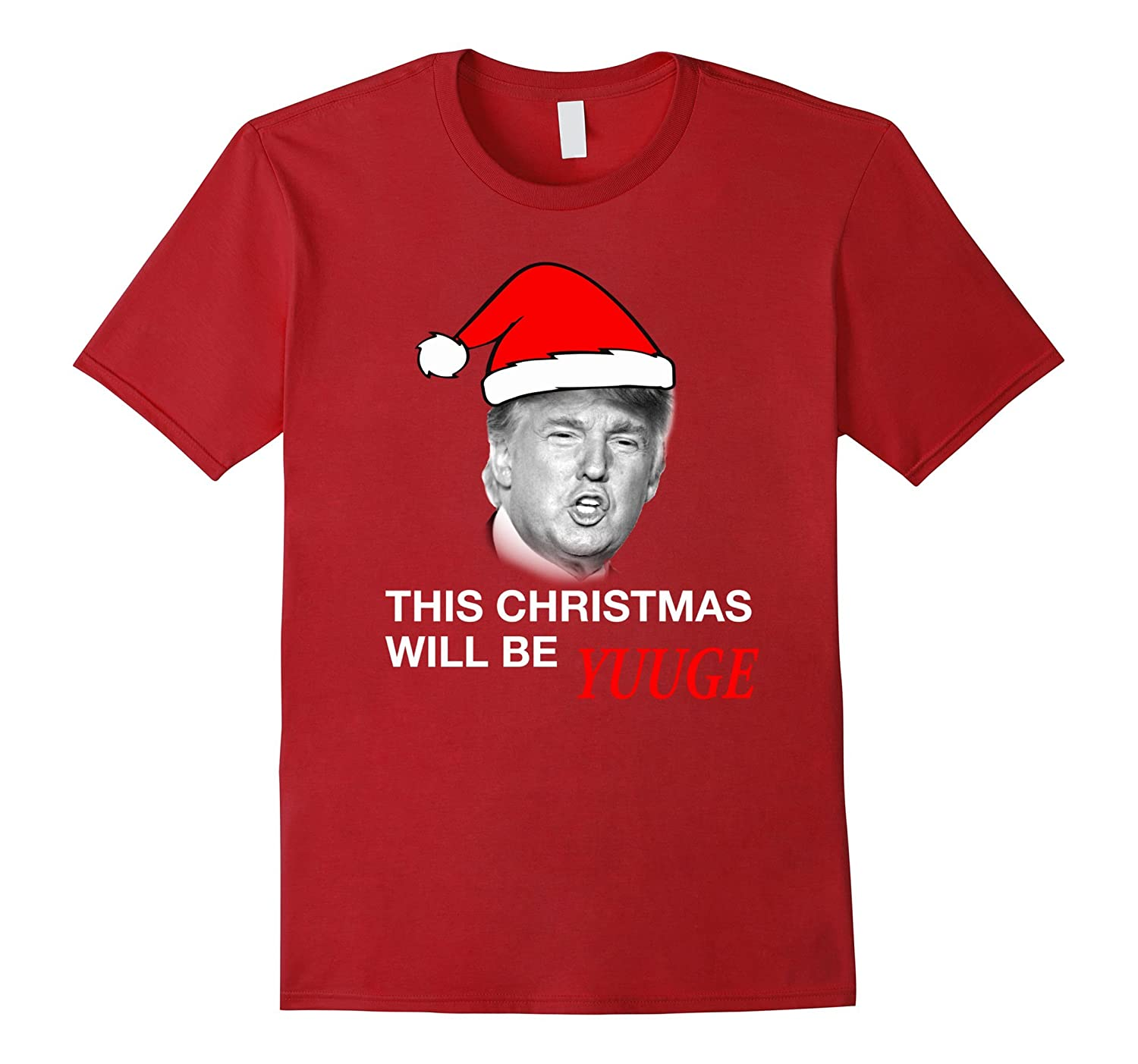 Christmas Trump Shirt.This Christmas Will Be Uge Tee Best Trump Shirt This Year Td