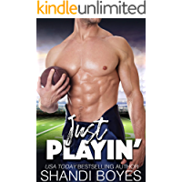 Just Playin': Romantic Sports Comedy (Ballsy Boys Book 1)