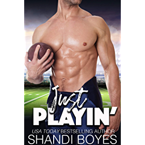 Just Playin': Romantic Sports Comedy (Ballsy Boys Book 1)